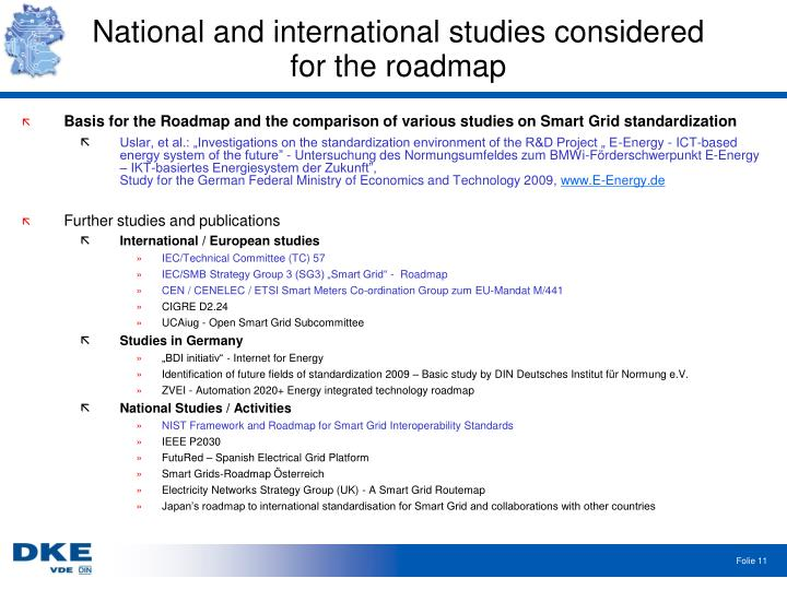 National and international studies considered for the roadmap
