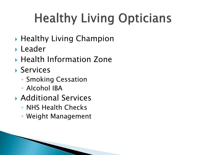 Healthy Living Opticians