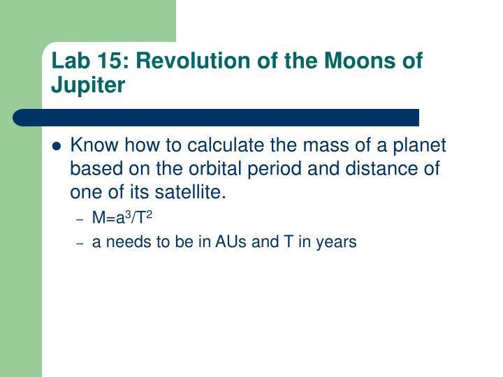 Lab 15: Revolution of the Moons of Jupiter