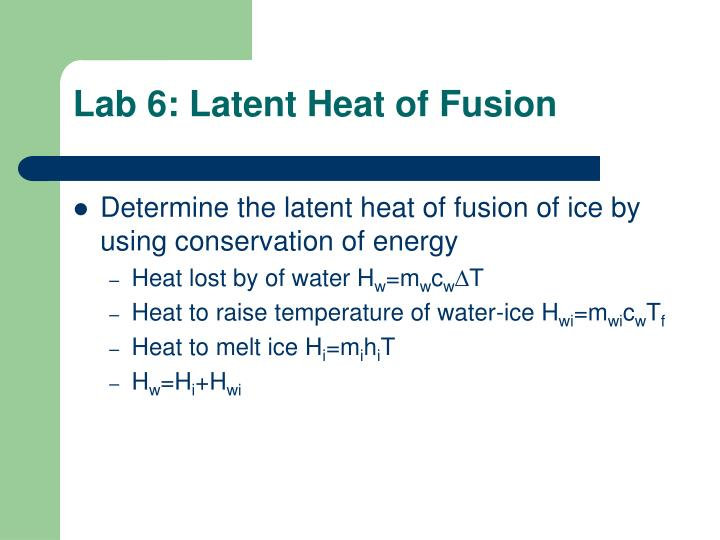 Lab 6: Latent Heat of Fusion