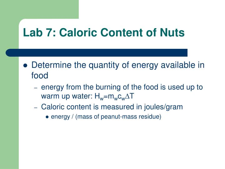 Lab 7: Caloric Content of Nuts
