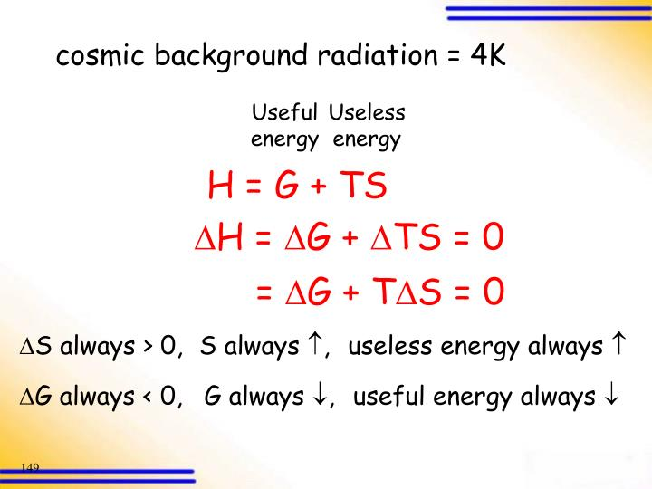 cosmic background radiation = 4K