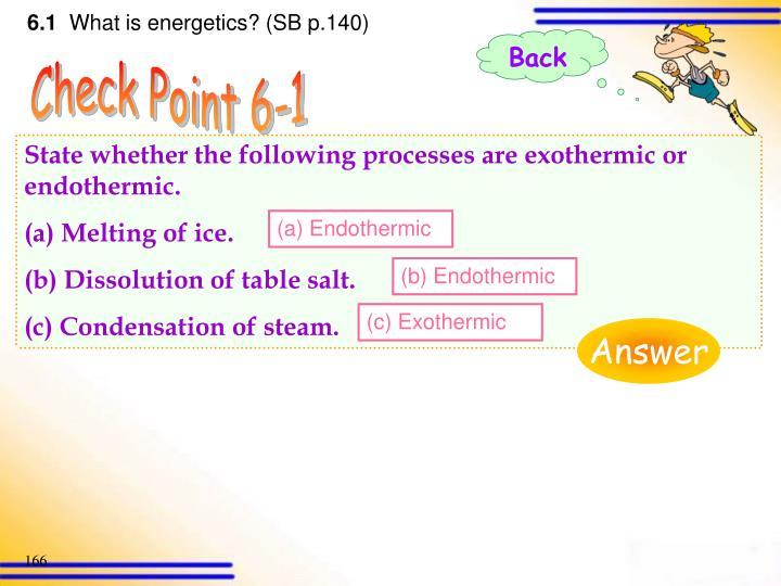 (a) Endothermic