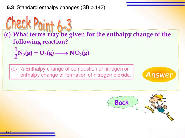 What terms may be given for the enthalpy change of the following reaction?