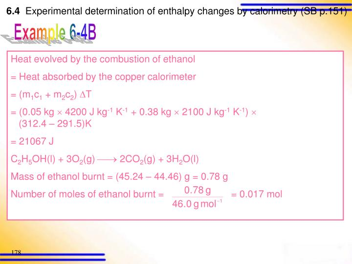 Heat evolved by the combustion of ethanol