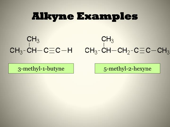 Alkyne Examples