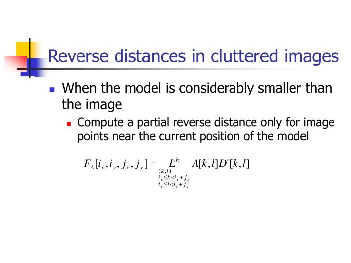 Reverse distances in cluttered images