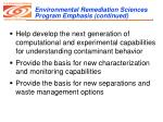 environmental remediation sciences program emphasis continued