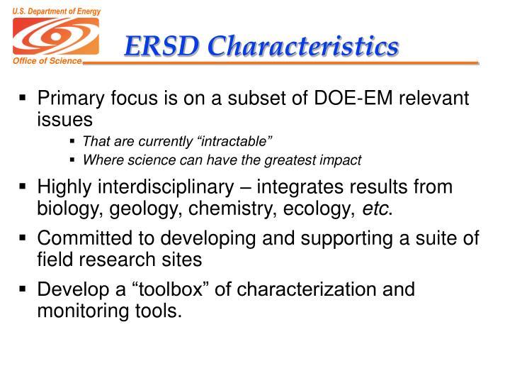 ERSD Characteristics