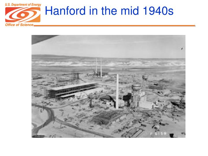 Hanford in the mid 1940s