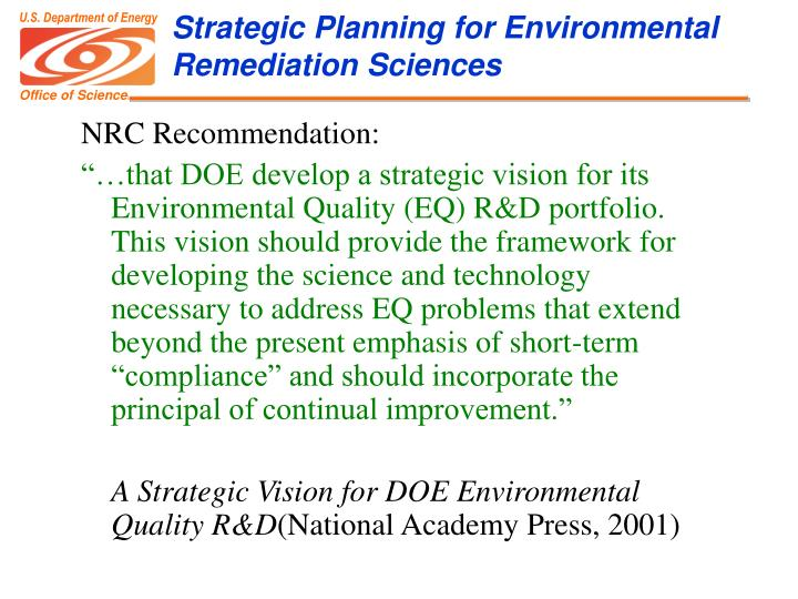Strategic Planning for Environmental Remediation Sciences