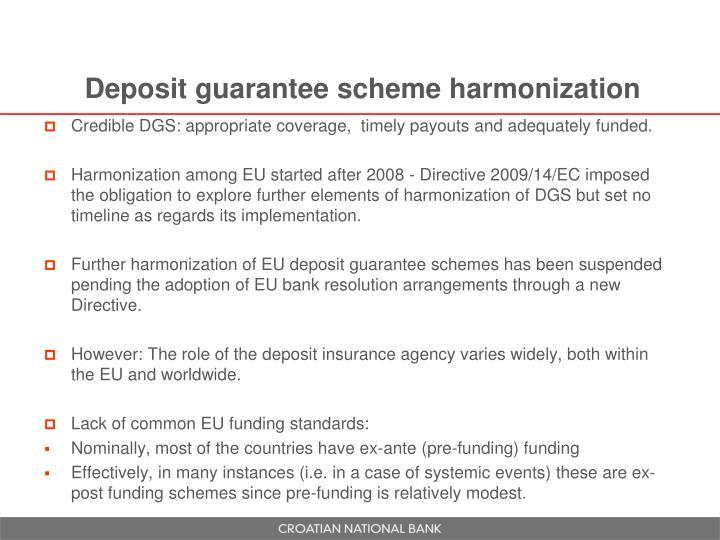 Deposit guarantee scheme harmonization