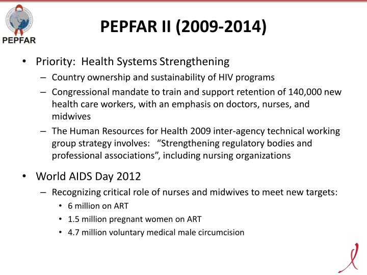 PEPFAR II (2009-2014)