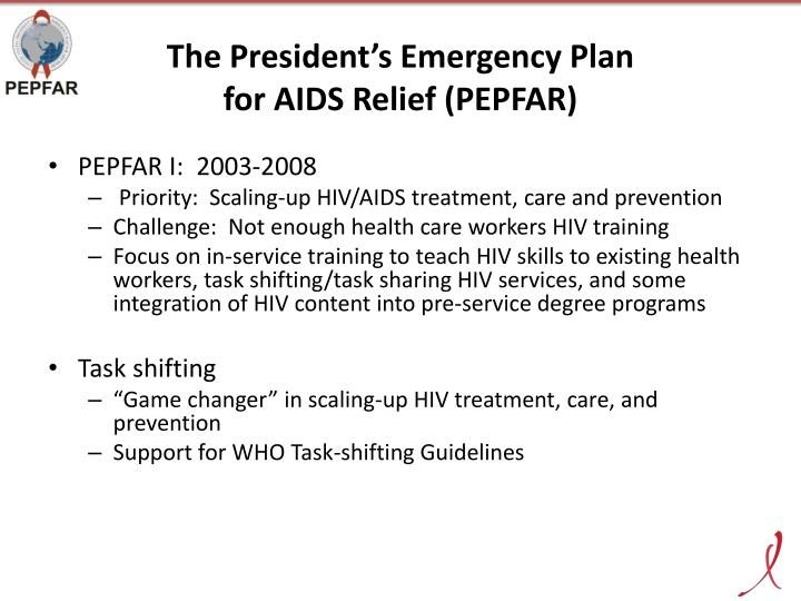 The president s emergency plan for aids relief pepfar