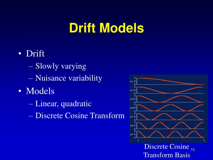 Drift Models