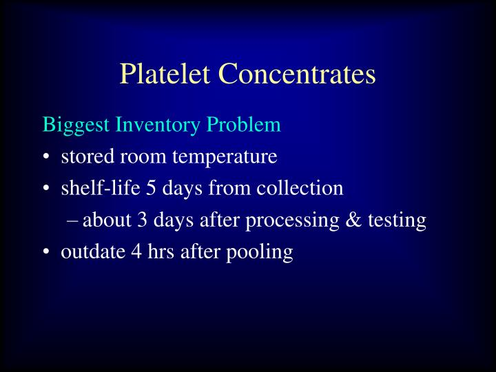 Platelet concentrates1