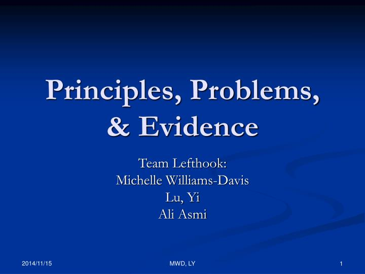 Principles problems evidence