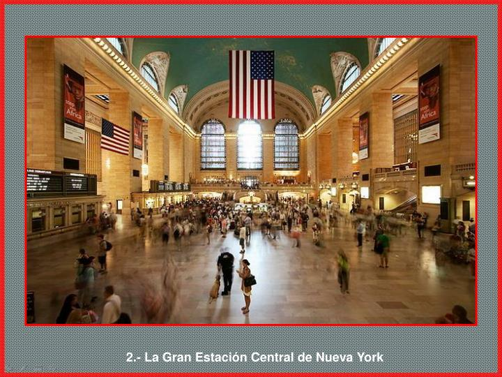 2.- La Gran Estación Central de Nueva York