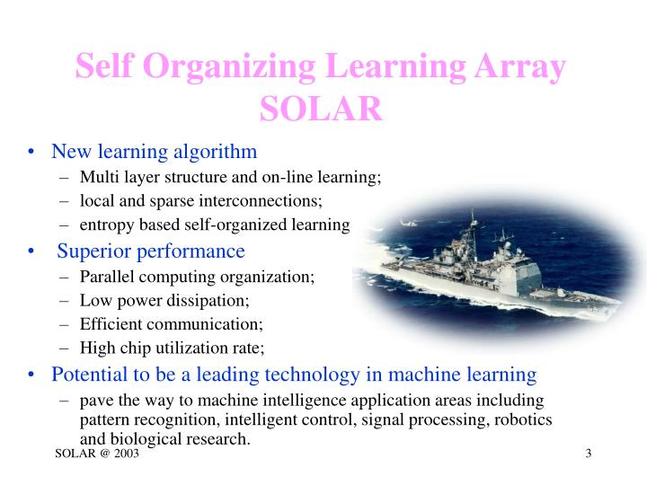 Self Organizing Learning Array
