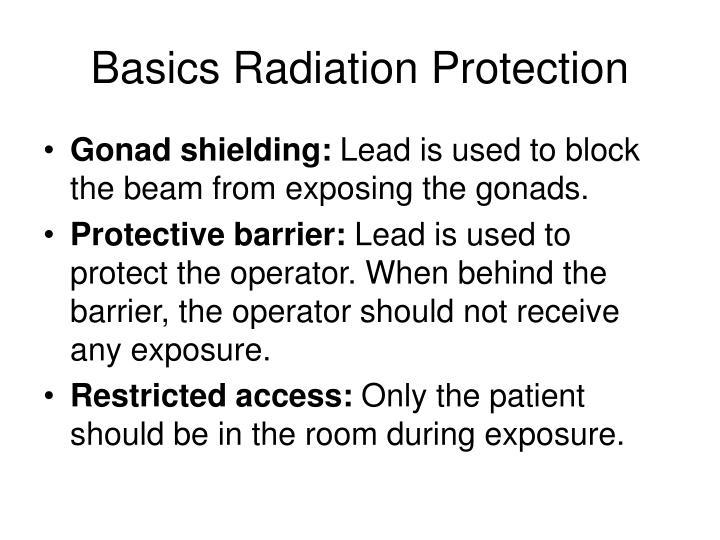 Basics Radiation Protection