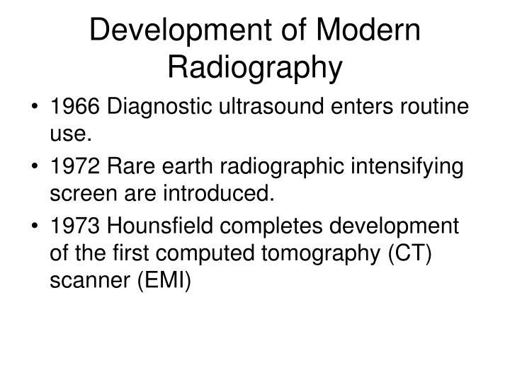 Development of Modern Radiography