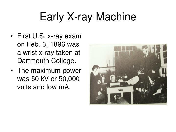 Early X-ray Machine