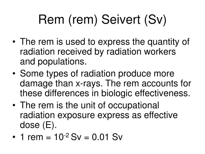 Rem (rem) Seivert (Sv)