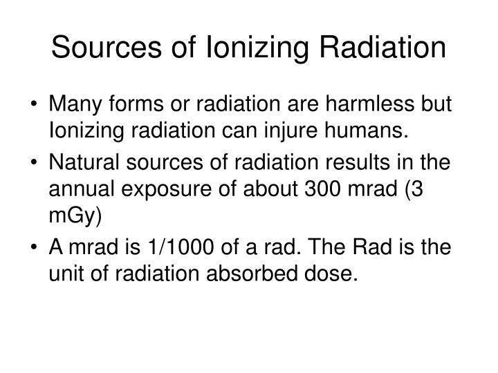 Sources of Ionizing Radiation