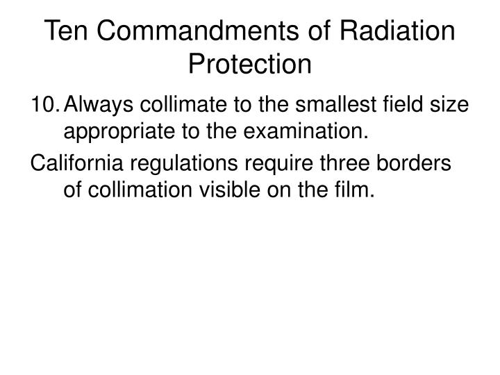 Ten Commandments of Radiation Protection