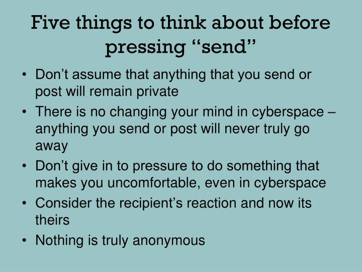 "Five things to think about before pressing ""send"""