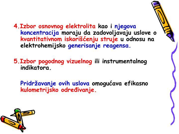 4.Izbor osnovnog elektrolita
