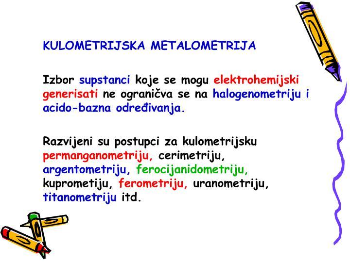 KULOMETRIJSKA METALOMETRIJA