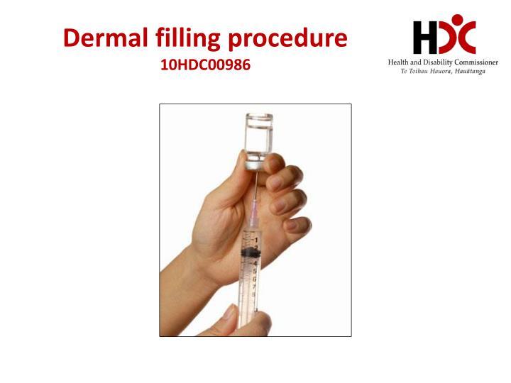 Dermal filling procedure