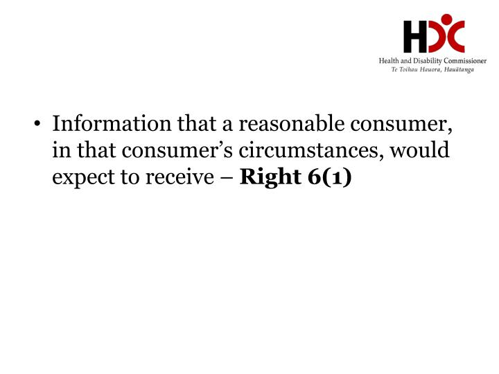 Information that a reasonable consumer, in that consumer's circumstances, would expect to receive –