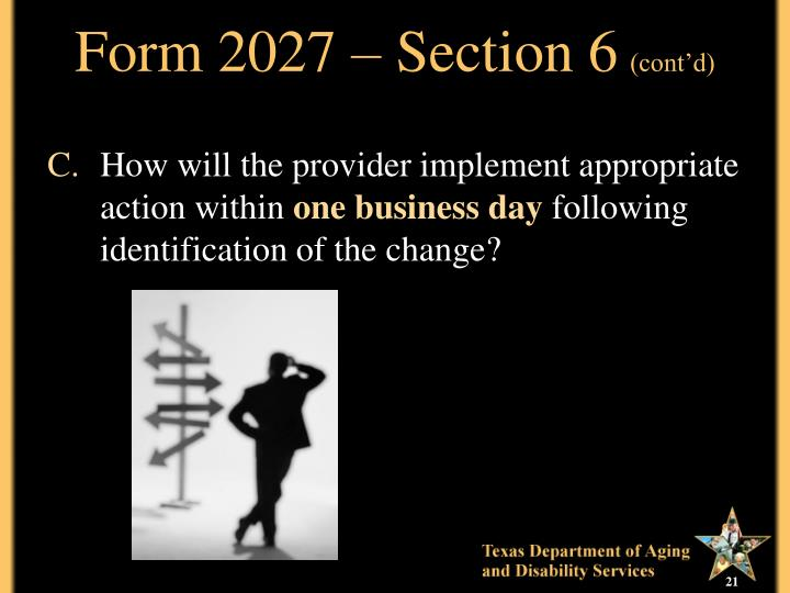 Form 2027 – Section 6