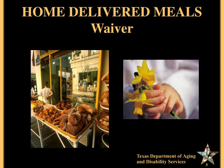 Home delivered meals waiver