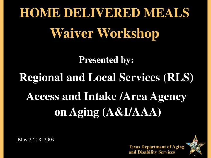 Home delivered meals waiver workshop