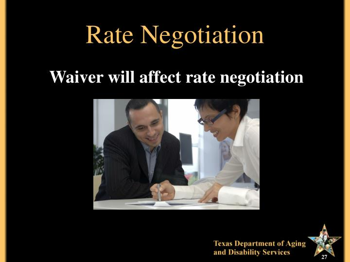 Rate Negotiation