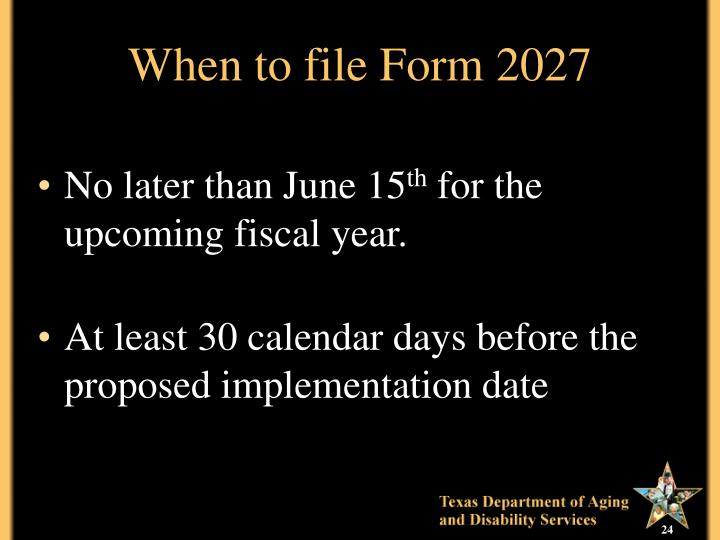 When to file Form 2027