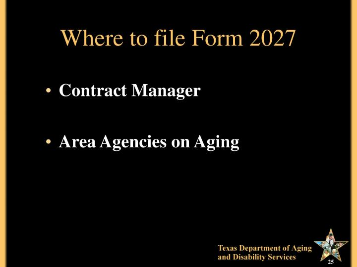 Where to file Form 2027