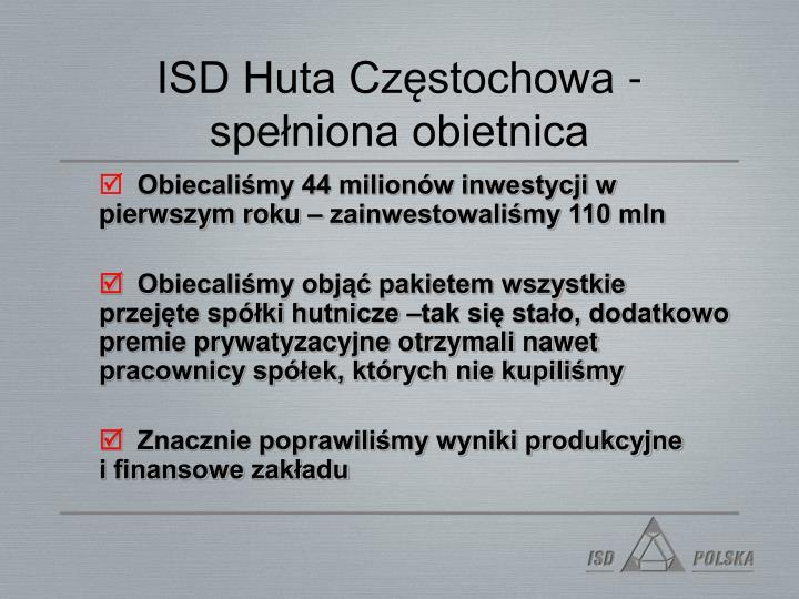 ISD Huta Częstochowa - spełniona obietnica