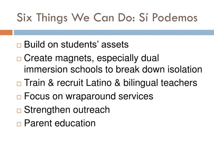 Six Things We Can Do: Sí Podemos
