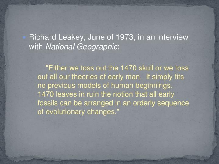 Richard Leakey, June of 1973, in an interview with