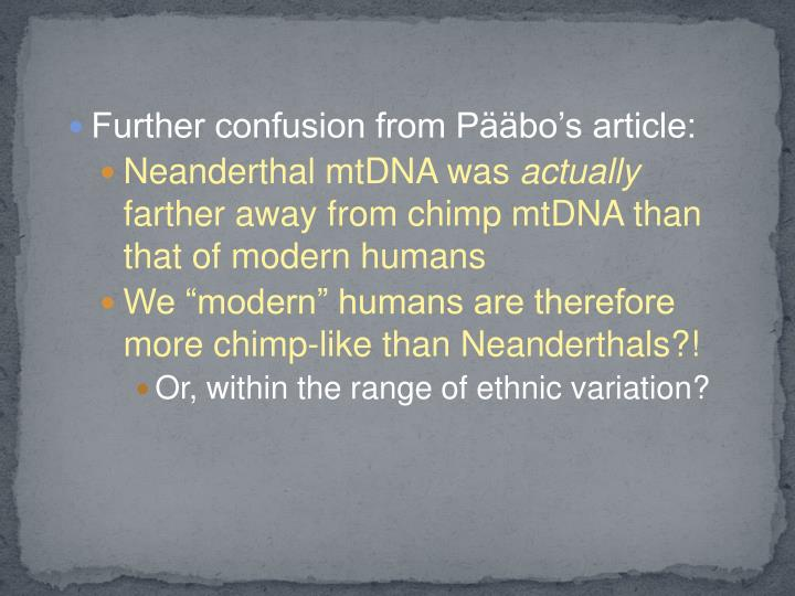 Further confusion from Pääbo's article: