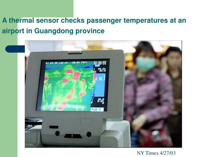A thermal sensor checks passenger temperatures at an airport in Guangdong province