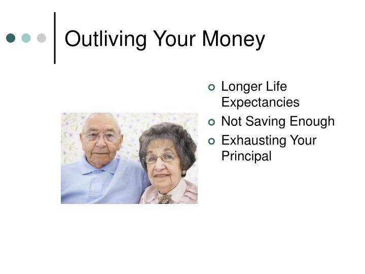 Outliving Your Money