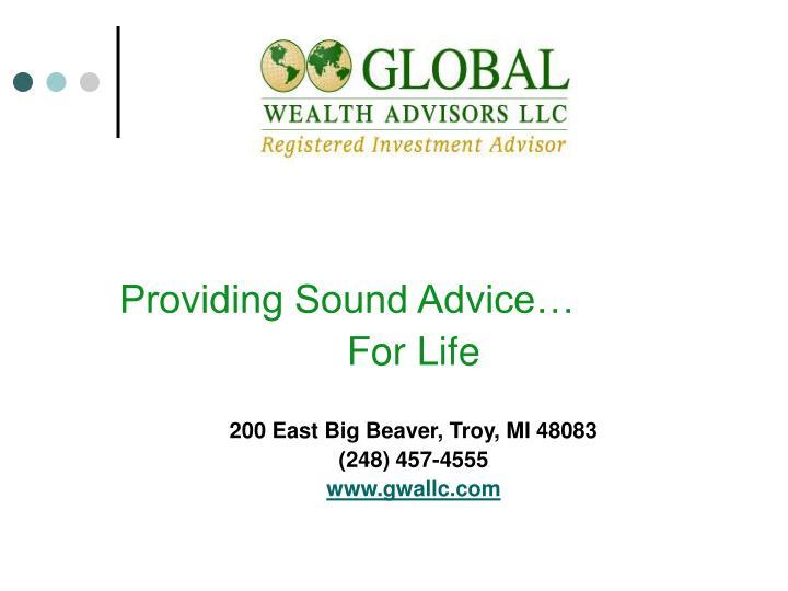 Providing Sound Advice…
