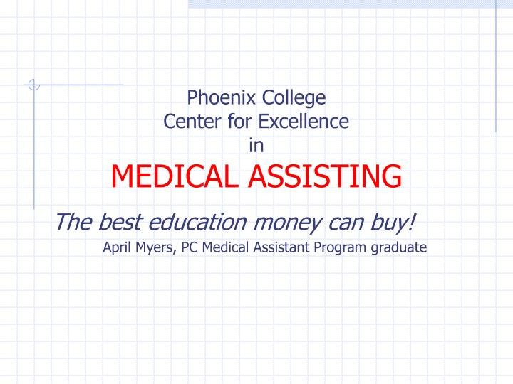 Phoenix college center for excellence in medical assisting