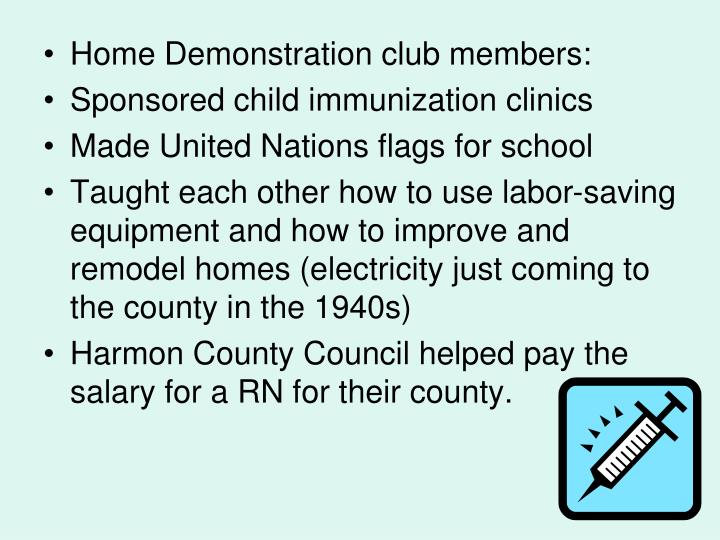 Home Demonstration club members: