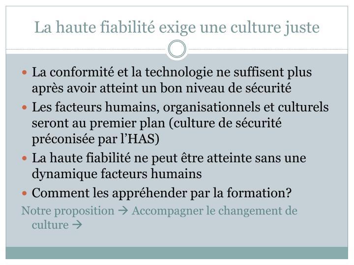 La haute fiabilité exige une culture juste